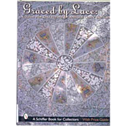 SALE Graced by Lace: A Guide for Collectors of Antique Linen and Lace (A Schiffer ...
