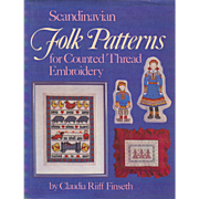 SALE Scandinavian Folk Patterns for Counted Thread Embroidery by Claudia Riiff Finseth