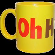 Oh Henry Coffee Mug