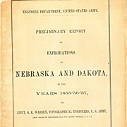 SALE Preliminary Report of Explorations in Nebraska and Dakota in the Years 1855,'56,'57 ...