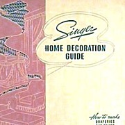 RARE 1940 1st Ed 'Singer Home Decoration Guide' ADVERTISING - Sewing /  Home Decor / Fabric /