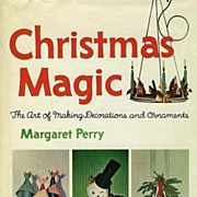 SOLD 1964 1st Ed `Christmas Magic' w/ DJ ILLUSTRATED  Holiday Decorations / Craft  /  Ornament