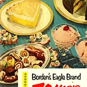 SOLD SCARCE 1952 'Borden's Eagle Brand 70 Magic Recipes' - Illustrated Cookbook / Advertising
