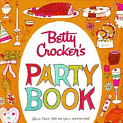 SOLD 1960 1st Ed Betty Crocker's Party Book 1st Printing MINT - Illustrated / Entertaining / .