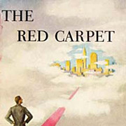 RARE 1952 1st Ed 'The Red Carpet' w/ DJ 'Cover Art' - Dan Wickenden American Novelist ...