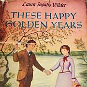 1953 'These Happy Golden Years' Laura Ingalls Wilder, DJ, Little House Series, Garth William's