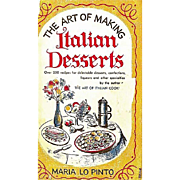 1952 'The Art of Making Italian Desserts' Cookbook, Maria Lo Pinto, First Edition, DJ, ...
