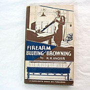 Vintage Collectible 1st Edition Book Firearm Blueing & Browning of All Barrel Steels & Gun-Met