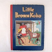 SOLD Very Rare 1st Edition Vintage Stories of Little Brown KoKo Book