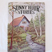 "SALE Vintage Collectible Book  ""Sunny Hour Stories"" Short Stories About Children 1943"