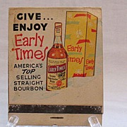 SALE Vintage Collectible Large Advertising Match Book Early Times Whiskey 1950-60s Very Good .