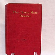 Very Rare Antique Book Cherry Mine Disaster 1910 First Edition Excellent Condition