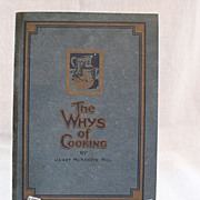 SALE Vintage Collectible The Whys Of Cooking Cook Book by Janet McKenzie Hill 1919 Excellent C