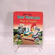 Vintage Whitman Tell-a-Tales Kid Book Woody Woodpeckers Peck of Trouble 1951 Very Good ...