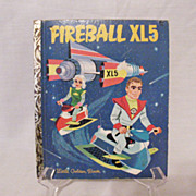 SALE Vintage Collectible Little Golden Book Fireball XL5 First Edition 1964 Very Good Conditio