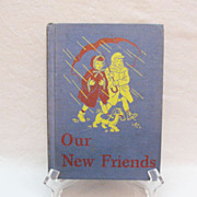 SALE Vintage Book Our New Friends Basic Readers 1946 Edition Very Good Condition