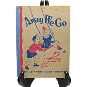 Vintage School Safety Book Away We Go 1938 Edition Very Good Condition