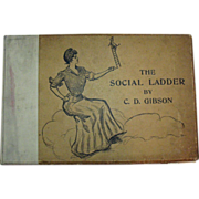 SALE Antique Book the Social Ladder by C.D.Gibson 1902 Good Condition