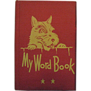 Vintage Teachers Edition My Word Book 1942 Very Good Condition