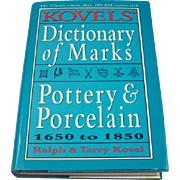 SALE Kovels' Dictionary of Marks -- Pottery And Porcelain: 1650 to 1850 by Ralph Kovel  and Te