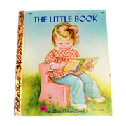 Little Golden Books: The Little Book by Sherl Horvath