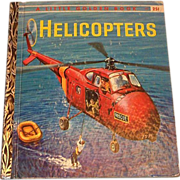 SOLD Little Golden Books: Helicopters, 1959. A Edition