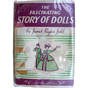 """Vintage Book """"The Fascinating Story of Dolls"""" by Johl"""