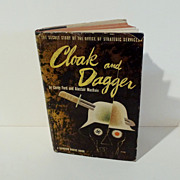 """CLOAK and DAGGER"" book w/Dust Jacket"
