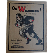 SALE Rare Football Fight Song Sheet Music Dated 1910 'On Wisconsin' - Carl Beck W.T ...