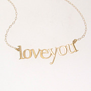 SOLD Love You Necklace - 14K Yellow Gold - Great Gift