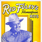 SALE 1949 Red Foley's Homespun Hits Song Book, Marked 50% Off
