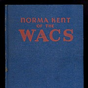 SALE 1943 Norma Kent of The Wacs Children's Adventure Book, Marked Over 50% Off