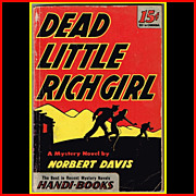 SALE 1945 1st Edition Dead Little Rich Girl Paperback by Norbert Davis