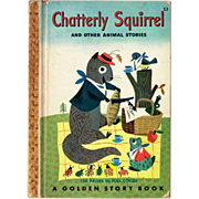 SALE 1950 Chatterly Squirrel and Other Animal Stories, Golden Story Book