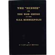 "WWII Era Book The ""Minnie"" or The War Cruise of The U.S.S. Minneapolis"