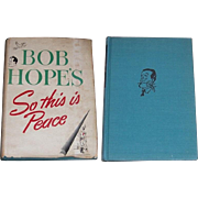 1946 Bob Hope's/So This is Peace Hard Cover Book