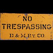 SOLD Detroit & Mackinac Railway NO TRESPASSING Steel Sign, Scarce Road