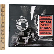 "SOLD SIGNED Winston Link ""Steam Steel & Stars"" Railroad Photography Book"