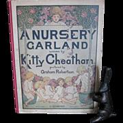 SALE 1917/1921 A NURSERY GARLAND WOVEN BY KITTY CHEATHAM Beautiful childs music book ...