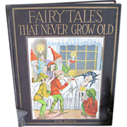 SALE 1923 WATTY PIPER Book Fairy Tales That Never Grow Old Lovely Illustrations, Color Lithos