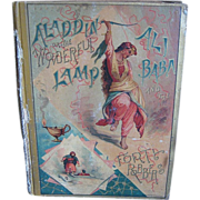 SALE 1889 Aladdin Or The Wonderful Lamp, Ali Baba & The Forty Robbers illustrated book
