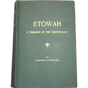 Etowah: A Romance of the Confederacy, Fontaine, 1892
