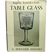 English, Scottish and Irish Table Glass, 16th Century to 1820