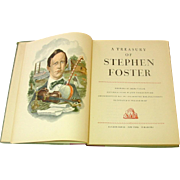 A Treasury of Stephen Foster, 1946, First Printing, illustrations, scores