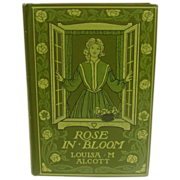 Louisa May Alcott, Rose in Bloom, Decorative Cover, 1924