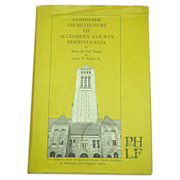 Landmark Architecture of Allegheny County Pennsylvania, 1st, 1967