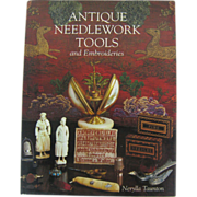SOLD Antique Needlework Tools and Embroideries by Taunton