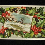 Antique Christmas Wishes Embossed Postcard with Holly & Winter Scene-Christmas Post Card Serie