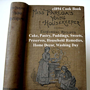 c1894 Cook Book Miss Parloa s Young Housekeeper Tea Coffee Meat Fish Bread Pastry Dessert Vege