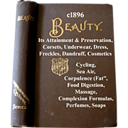 c1890 Beauty Its Attainment and Preservation Book Corsets Underwear Dress Freckles Dandruff ..